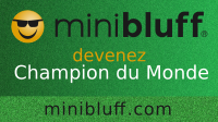 William joue au Minibluff